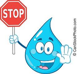 Water Drop Cartoon Mascot Character Holding A Stop Sign