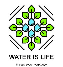 Water is life abstract concept design with leaf and drop
