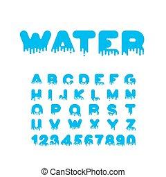 Water Liquid Font Aqua Alphabet Viscous Letters
