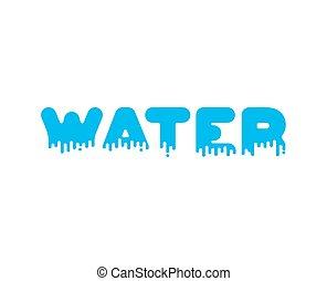 Water Liquid lettering sign. aqua alphabet. viscous text