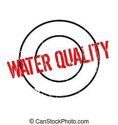 Water Quality rubber stamp. Grunge design with dust...