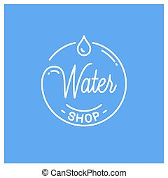 Water shop logo. Round linear logo of water drop