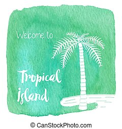 Watercolor Hawaiian, tropical graphic design - Palm tree on ...