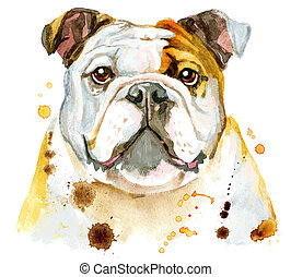 Watercolor portrait of bulldog - Cute Dog. Dog T-shirt...