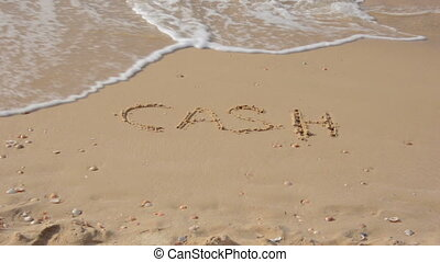 Wave washes the written word cash - Wave washes away the...
