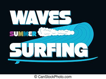 Waves Summer Surfing Typography