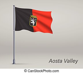 Waving flag of Aosta Valley - region of Italy on flagpole. Template for independence day