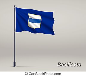 Waving flag of Basilicata - region of Italy on flagpole. Template for independence day