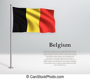 Waving flag of Belgium on flagpole. Template for independence day