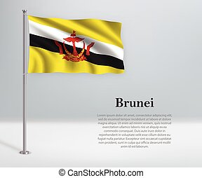 Waving flag of Brunei on flagpole. Template for independence day