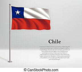 Waving flag of Chile on flagpole. Template for independence day poster
