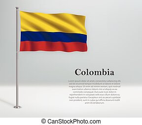 Waving flag of Colombia on flagpole. Template for independence day poster