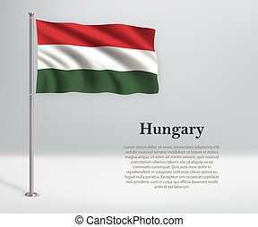 Waving flag of Hungary on flagpole. Template for independence day