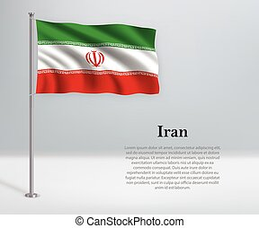 Waving flag of Iran on flagpole. Template for independence day