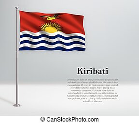 Waving flag of Kiribati on flagpole. Template for independence day