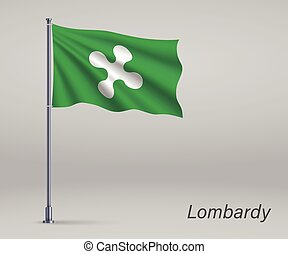 Waving flag of Lombardy - region of Italy on flagpole. Template for independence day