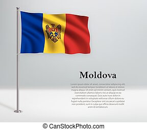 Waving flag of Moldova on flagpole. Template for independence day