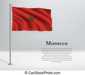 Waving flag of Morocco on flagpole. Template for independence day