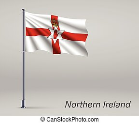 Waving flag of Northern Ireland - territory of United Kingdom on flagpole. Template for independence day poster design