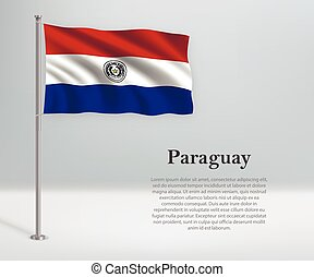 Waving flag of Paraguay on flagpole. Template for independence day poster