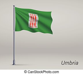 Waving flag of Umbria - region of Italy on flagpole. Template for independence day