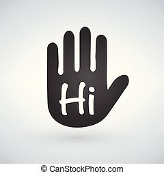 Waving hand with hi sign. Greeting sign. Hello symbol. Give five icon. Gesture vector illustration.