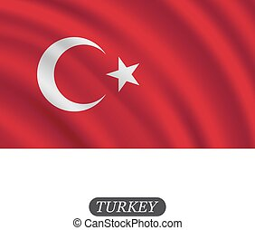 Waving Turkey flag on a white background. Vector illustration
