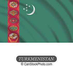 Waving Turkmenistan flag on a white background. Vector illustration