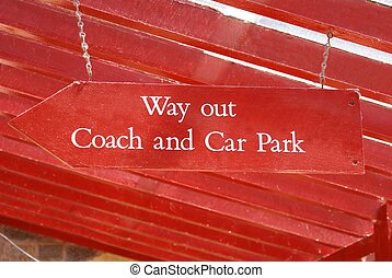 Way out. coach and car park sign