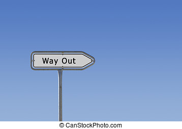 Way out sign on signpost - An arrow sign on a signpost...