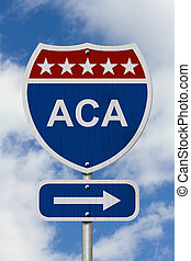 Way to get the Affordable Care Act Road Sign