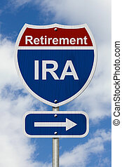 Way to save for your retirement Road Sign