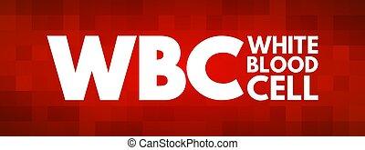 wbc, conceito, acrônimo, sangue, branca, célula, médico, -