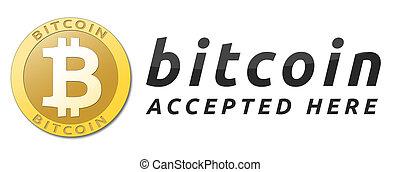 We accept bitcoins. Golden bitcoin virtual currency.