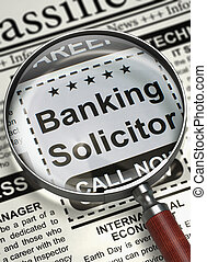 We are Hiring Banking Solicitor. 3D.