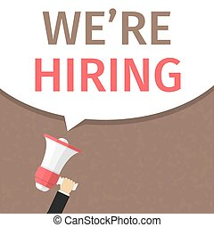 We Are Hiring - Hand holding megaphone and speech bubble...