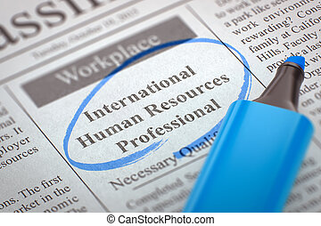 We are Hiring International Human Resources Professional.