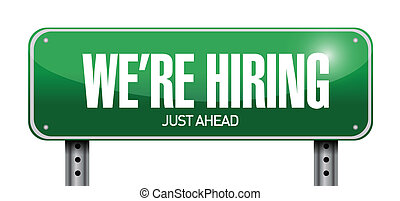 we are hiring just ahead road sign illustration design over white