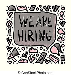 We are hiring quote. Vector illustration.