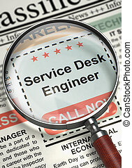 We are Hiring Service Desk Engineer. 3D.