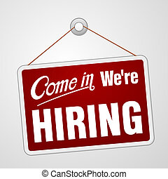 We are Hiring Sign - Illustration of red banner advertising ...