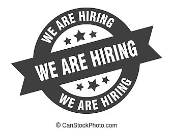 we are hiring sign. round ribbon sticker. isolated tag