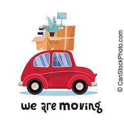 We are moving lettering concept. Small red car with boxes on...