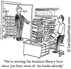 "We are moving the business library here - ""We are moving the..."