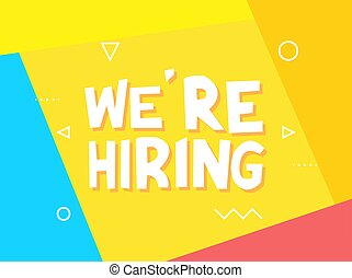 We are now Hiring, Join the Team. Advertisement Poster or Banner Design. Yellow abstract background.