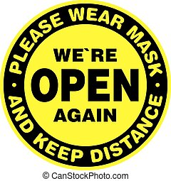We are Open Again Signage or Entrance Sticker. We are back. ...