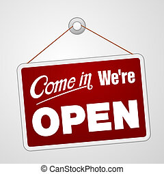 We are Open Sign - Illustration of red sign with information...