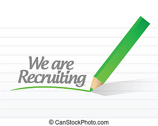 we are recruiting written on a white paper