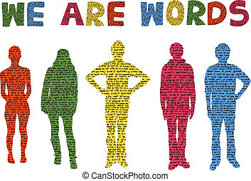 we are words - silhouettes of people made of words