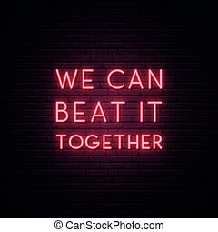 We can beat it together. Stay home campaign. Protect from ...